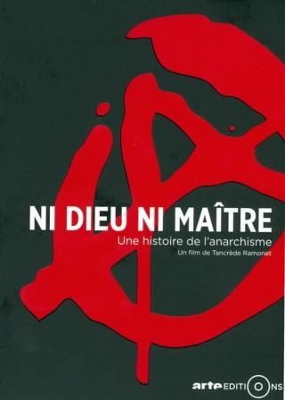 No God No Master / NI DIEU NI MAÎTRE  - histoire de l'anarchisme / NI BOGA, NI PANA. historia anarchizmu