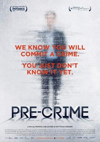 Pre-Crime. Inwigilacja 3.0