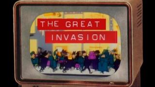 The Great Invasion - La Grande Invasion