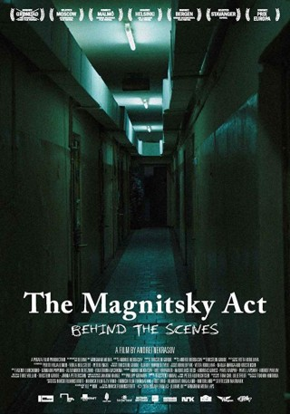 The Magnitsky Act - Behind the Scenes