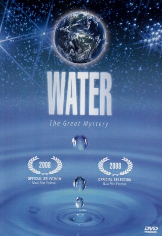 Water - The Great Mystery