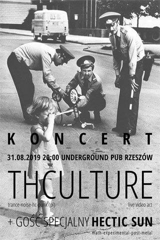 Concert THCulture and Hectic Sun - Rzeszów - Underground Pub - 31.08.2019