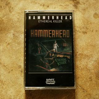 Kaseta Hammerhead - Ethereal Killer